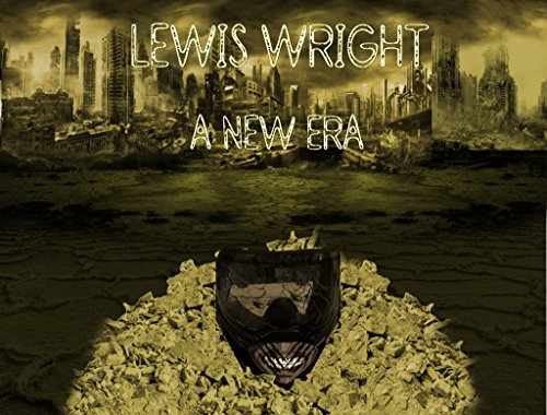 Lewis Wright: A New Era by [Dowdell, Chaz]