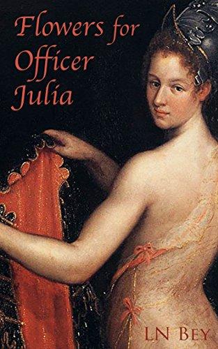Flowers for Officer Julia: Novelette Number 2 from The Villa