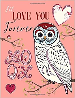 i ll love you forever xo owl notebook joy tree journals