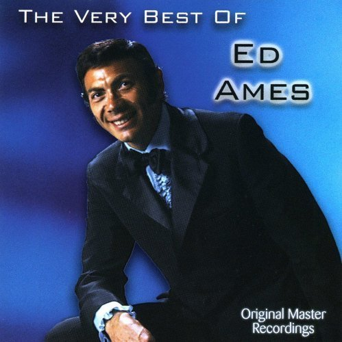 The Very Best Of Ed Ames by Ed Ames (2000-05-03) (The Best Of Ed Ames)