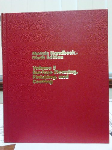 metals-handbook-asm-handbook-volume-5-surface-cleaning-finishing-and-coating