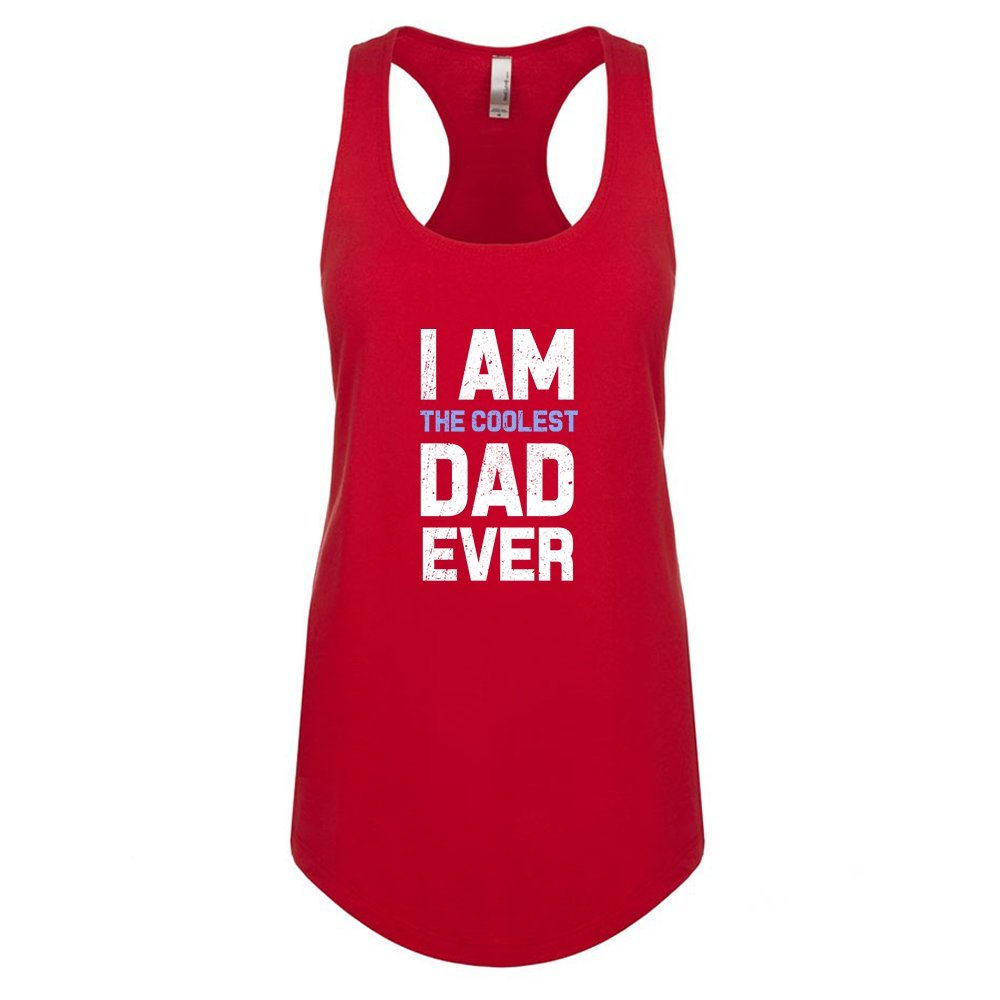 Mad Over Shirts I Am The Coolest Dad Ever Unisex Premium Racerback Tank top