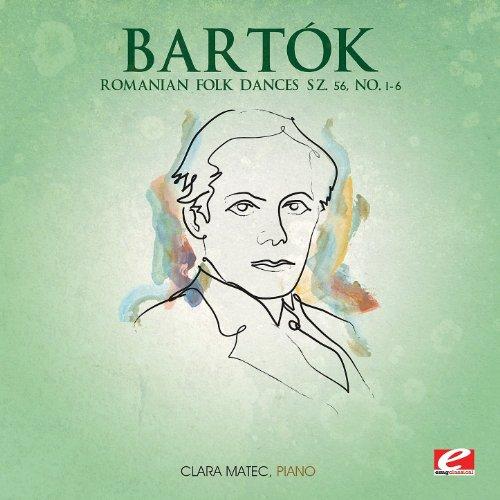 - Bartók: Romanian Folk Dances Sz. 56, No. 1 - 6 (Digitally Remastered)
