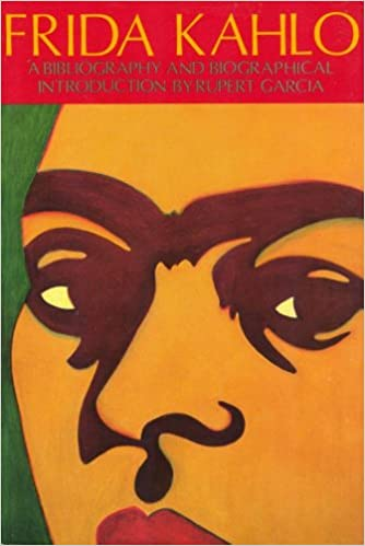 frida kahlo a bibliography chicano studies library publication series