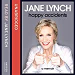 Happy Accidents | Jane Lynch