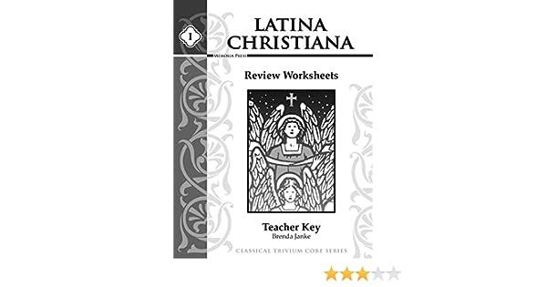 Latina Christiana I, Review Worksheets Teacher Key: Brenda Janke ...