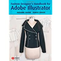 Adobe Illustrator: A Fashion Designer's Handbook