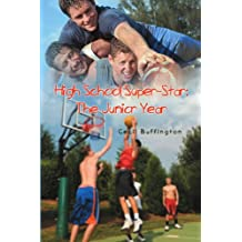 High School Super-Star: The Junior Year