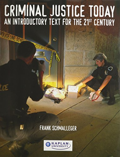 Criminal Justice Today an Introductory Text for the 21st Century