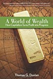A World of Wealth, Thomas G. Donlan, 0132350009