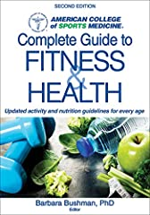 Here is the ultimate resource for maximizing your exercise and nutrition efforts. In this new edition of ACSM's Complete Guide to Fitness & Health, you have an authoritative reference that allows you to apply research-bas...