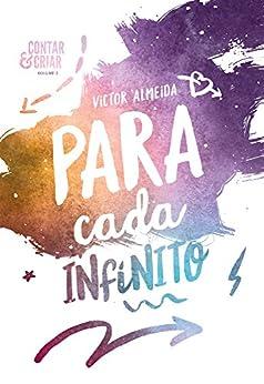 Para Cada Infinito (Contar & Criar Livro 2) por [Almeida, Victor]