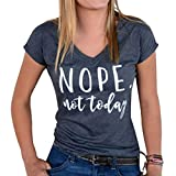 ZXZY Women Casual Short Sleeve V Neck Nope Not Today Letters Print T Shirt Tops