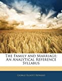 The Family and Marriage, George Elliott Howard, 1141723557