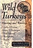 Wild Turkeys, John J. Mettler and John J. Mettler, 1580170692