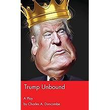 Trump Unbound