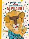 L'abracadabrant alphabet par Placin