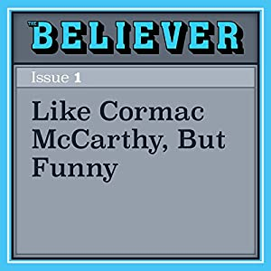 Like Cormac McCarthy, But Funny Audiobook