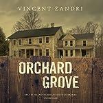 Orchard Grove   Vincent Zandri