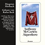 Superhero | Anthony McCarten