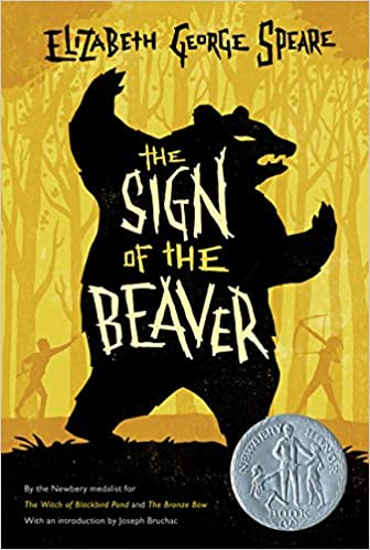 The Sign of the Beaver: Elizabeth George Speare: 9780547577111 ...