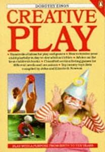 Creative Play (Penguin Health Books) by DOROTHY EINON (1986-01-01)