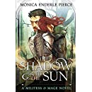 The Shadow & The Sun (Militess & Mage)