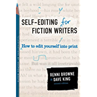 Self-Editing for Fiction Writers, Second Edition: How to Edit Yourself Into Print (English Edition)