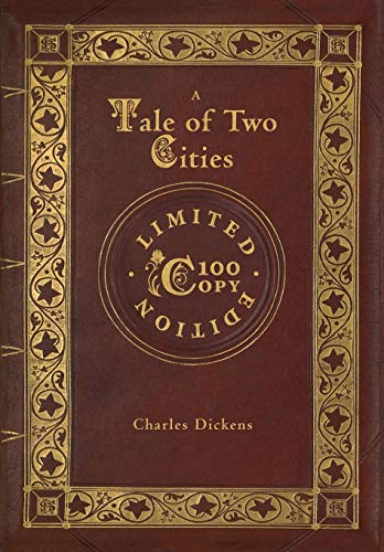 A Tale of Two Cities (100 Copy Limited Edition) -