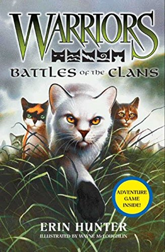 Warriors: Battles of the Clans (Warriors Field Guide) -