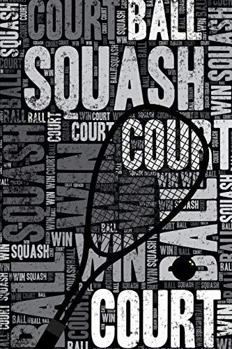 Squash Journal: Cool Blank Lined Squash Lovers Notebook For Player and Coach por Elegant Notebooks