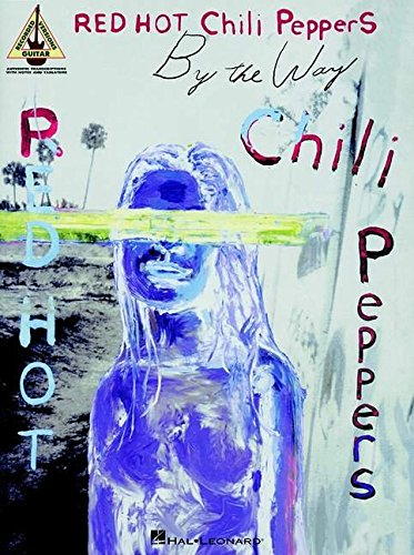 Partition : Red Hot Chili Peppers By The Way Guit. Tab (Anglais) Music Sales 063405175X 690584 Musik / Liederbücher