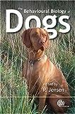 Behavioural Biology of Dogs (Cabi Publishing)