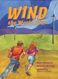 Wind the World Over, Irene Boland and Vanessa Kellogg, 1931721947