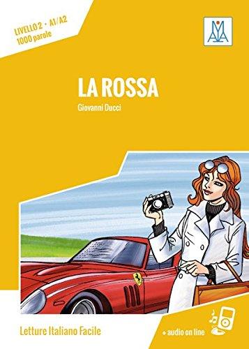 La Rossa  Livello 2   Lektüre + Audiodateien Als Download  Letture Italiano Facile