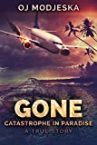 Gone: Catastrophe in Paradise