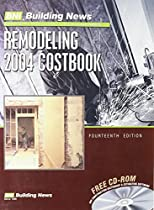 Remodeling 2004 Costbook with CDROM (Building News Remodeling Costbook)