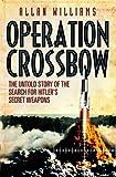Operation Crossbow, Allan Williams, 0099557339