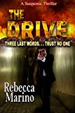 The Drive: A Suspense Thriller