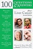 Liver Cancer, Ghassan K. Abou-Alfa and Ronald DeMatteo, 0763761745