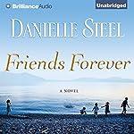 Friends Forever: A Novel | Danielle Steel