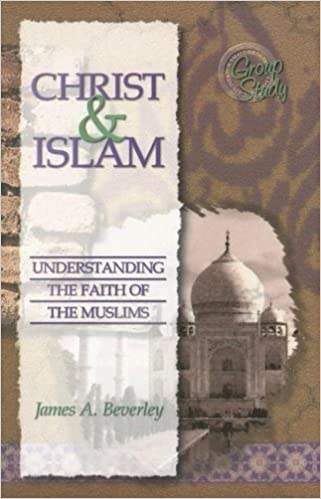 Book Christ & Islam: Understanding the Faith of the Muslims