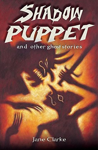 Shadow Puppet and Other Ghost Stories (White Wolves: Comparing Fiction Genres)