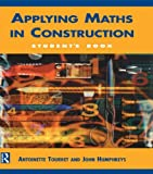 Applying Maths in Construction: Student's Book
