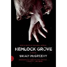 Hemlock Grove [Movie Tie-In Edition] (Fsg Originals) by Brian McGreevy (2013) Paperback