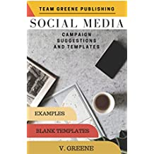 SOCIAL MEDIA: CAMPAIGN SUGGESTIONS AND TEMPLATES (BOSS BISH)