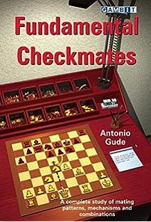 Fundamental Checkmates. Fundamental Checkmates. Antonio Gude