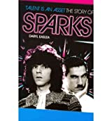 Sparks Talent is an Asset by Easlea, Daryl ( Author ) ON Feb-15-2012, Paperback
