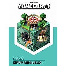 MINECRAFT, LE GUIDE OFFICIEL DES PVP MINI-JEUX