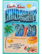 Uncle John's Hindsight Is 20/20 Bathroom Reader: The Future Is Family, Friends, Facts, and Fun (Volume 34)